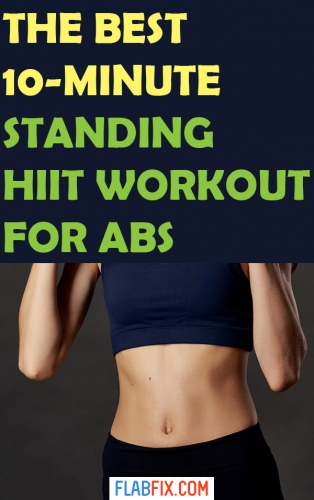 Use this 10 minute standing HIIT workout for abs to transform your belly fat to abs #standing #HIIT #abs #workout #flabfix