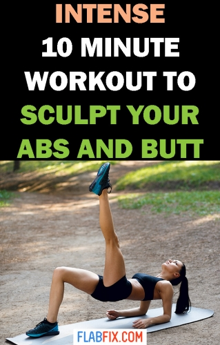 Use this intense 10 minute workout to sculpt your abs and butt #10minute #workout #abs #workout #butt #flabfix