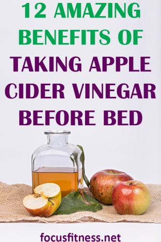 In this article, you will discover the amazing benefits of taking apple cider vinegar before bed and how it can help you lose weight rapidly #apple #cider #vinegar #before #bed #focusfitness