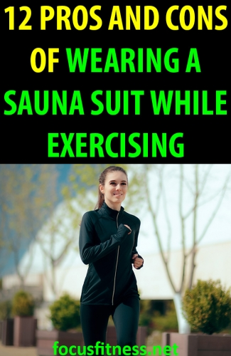 In this article, you will discover some of the advantages and disadvantages of wearing a sauna suit while exercising #sauna #suit #exercising #focusfitness