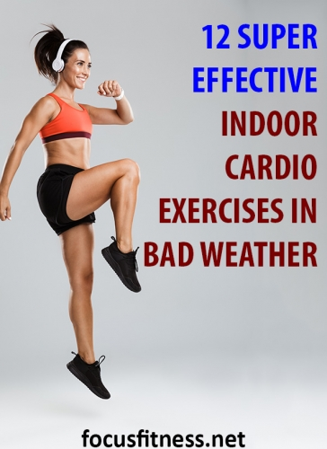 In this article, you will discover indoor cardio exercises you can use to lose weight and get in the best shape of your life #indoor #cardio #exercises #focusfitness