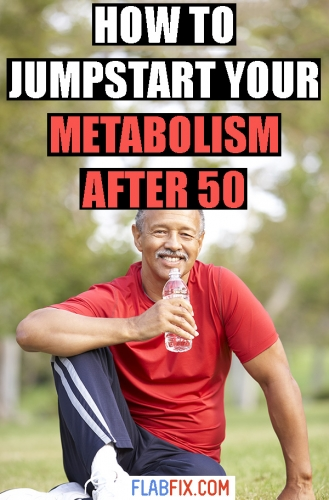 In this article, you'll discover how to jumpstart your metabolism after 50 #metabolism #after50 #flabfix