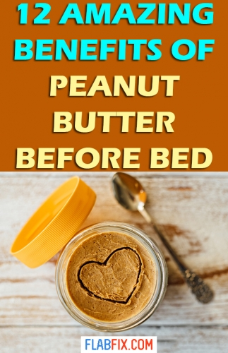 In this article, you will discover the amazing benefits of eating peanut butter before bed #peanut #Butter #before #bed #flabfix