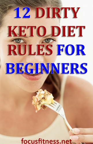 If you want to lose weight with the dirty keto diet, this article will show you the simple rules you must follow for the best results #dirty #keto #diet #focusfitness