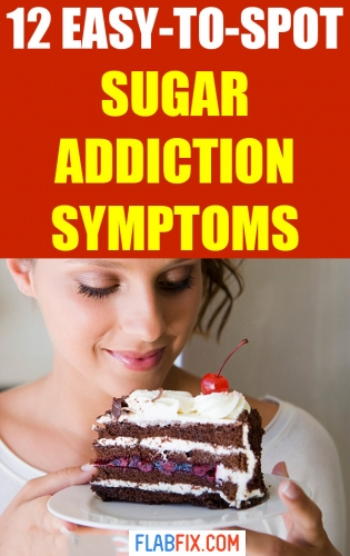 If you suspect you're addicted to sugar, read this article to discover the easy to spot sugar addiction symptoms #sugar #addiction #symptoms #flabfix