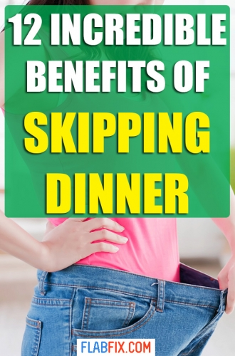 In this article, you will discover the incredible benefits of skipping dinner you may not know #skipping #dinner #benefits #flabfix