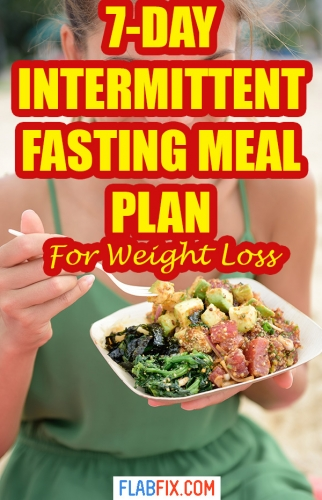 Use this intermittent fasting meal plan if you want to lose weight fast #intermittent #fasting #meal #Plan#flabfix