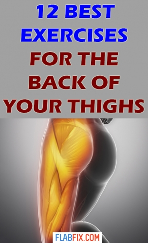 In this article, you will discover the best exercises for the back of your thighs #exercise #thighs #back #flabfix