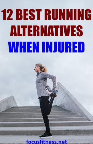 If you're looking for effective alternatives to running when injured, this article will show you the best exercises to keep you fit. #running #alternatives #focusfitness