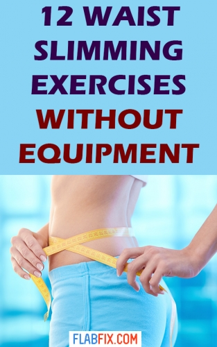 In this article, you will discover the waist slimming exercises without equipment #waist #slimming #exercises #flabfix