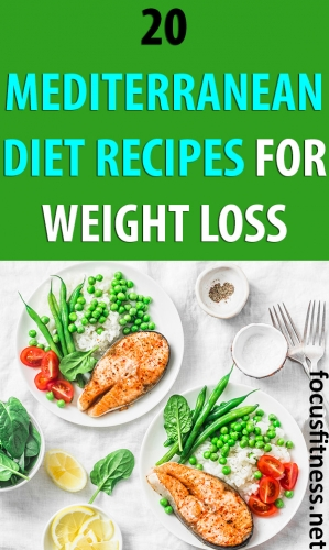 If you want to lose weight using the Mediterranean diet, this article will show you the best Mediterranean diet recipes for weight loss. #mediterranean #diet #recipes #weightloss #focusfitness