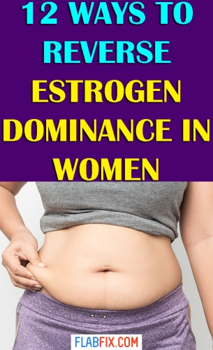 If you suspect you have estrogen dominance, this article will show you how to reverse estrogen dominance in women without pills or injections. #estrogen #dominance #women #flabfix