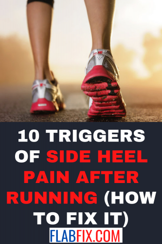 0 Triggers of Side Heel Pain After Running (How to Fix it)