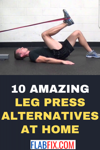 10 Amazing Leg Press Alternatives at Home