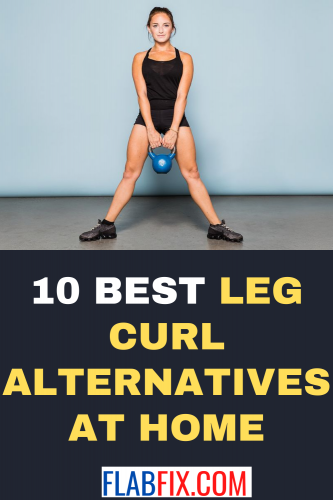 10 Best Leg Curl Alternatives at Home