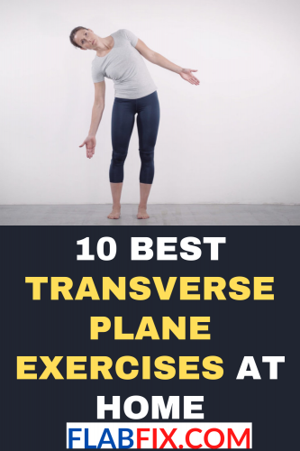 10 Best Transverse Plane Exercises At Home