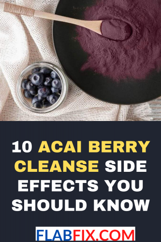 10 Acai Berry Cleanse Side Effects You Should Know