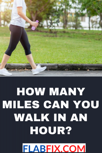 How Many Miles Can You Walk in an Hour?