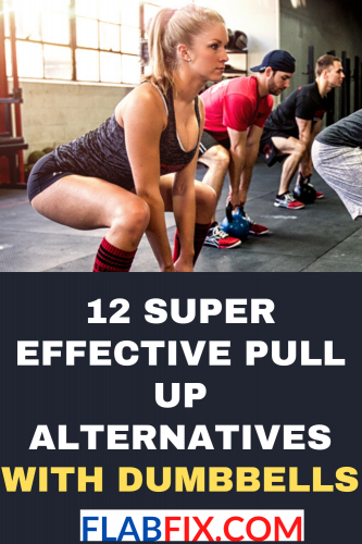 12 Super Effective Pull Up Alternatives with Dumbbells
