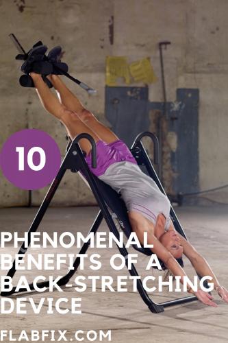10 Phenomenal Benefits Of A Back-Stretching Device