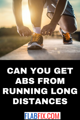 Can You get Abs from Running Long Distances