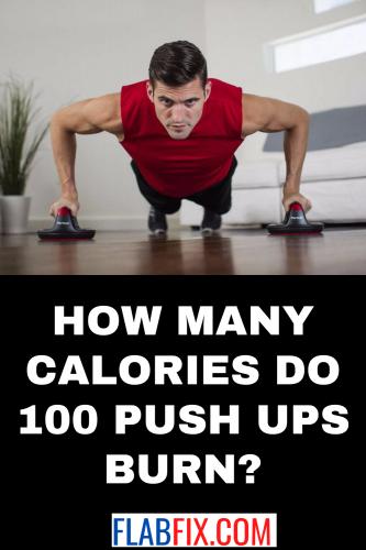 How Many Calories do 100 Push Ups Burn?