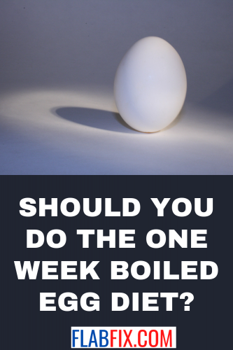 Should You Do the One Week Boiled Egg Diet?
