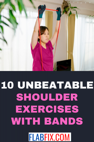 10 Unbeatable Shoulder Exercises with Bands