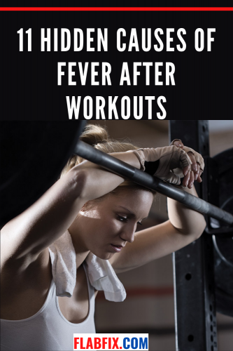11 Hidden Causes of Fever After Workouts