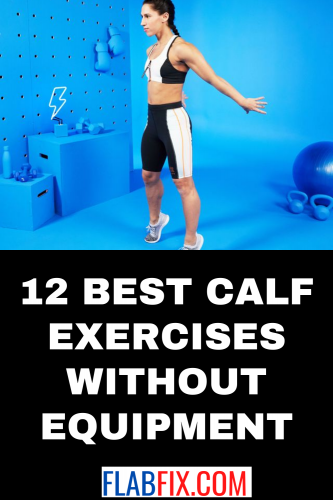 12 Best Calf Exercises Without Equipment