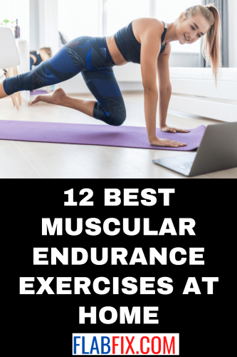 12 Best Muscular Endurance Exercises at Home