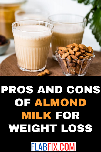 Pros and Cons of Almond Milk for Weight Loss
