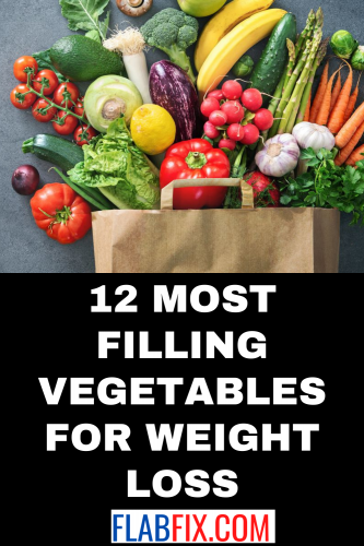 12 Most Filling Vegetables for Weight Loss
