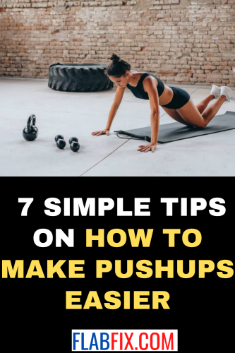 7 Simple Tips on How to Make Pushups Easier