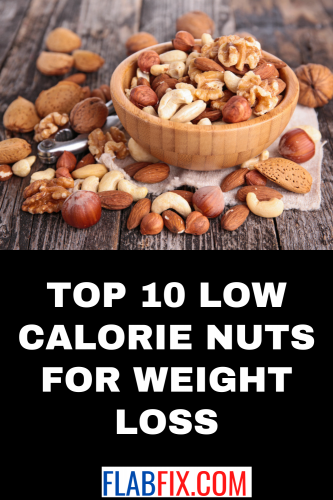 Top 10 Low Calorie Nuts for Weight Loss